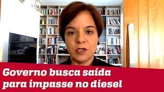 Governo busca saída para impasse no diesel | #VeraMagalhães