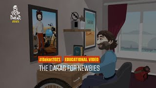 Dakar2021 - Educational Video - The Dakar for Newbies