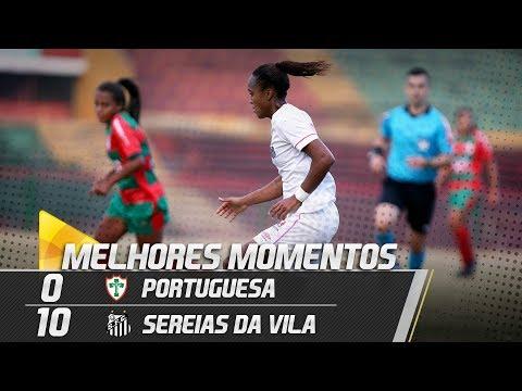 Portuguesa 0 x 10 Sereias da Vila | MELHORES MOMENTOS | Paulistão (04/06/18)