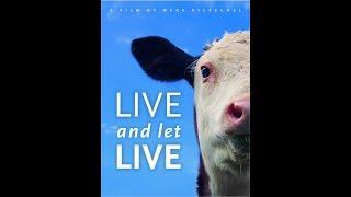 Живи и дай жить / Live and Let Live (2014)