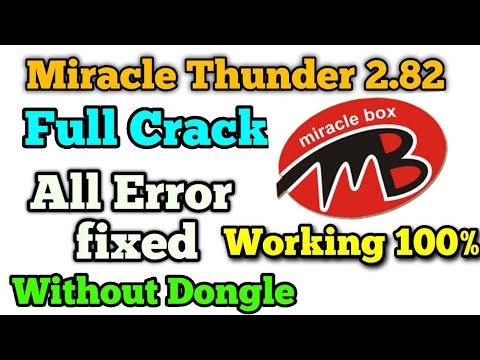 Miracle Box 2.82 Crack Thunder | 2020 Latest version | Without Box Working 100% 2020