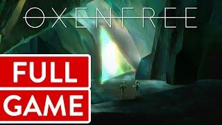 Oxenfree [004] PC Longplay/Walkthrough/Playthrough (FULL GAME)