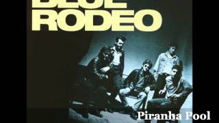 Watch Blue Rodeo Piranha Pool video