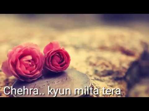 Hawayein...Chehra Kyun..lyrics Video Song...romantic Love Song Whatsapp Status