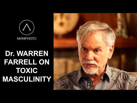 Dr. Warren Farrell on Toxic Masculinity