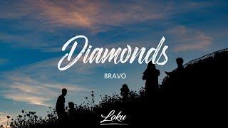 Bravo & Col3man - Diamonds (Lyrics)