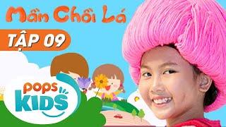 Mầm Chồi Lá Tập 9 - Mẹ Ơi Tại Sao? | Nhạc Thiếu Nhi Hay Cho Bé | Vietnamese Songs For Kids