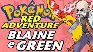 Pokémon Adventure Red Chapter (Detonado - Parte 19) - Insígnia do Blaine, Mansion e Green