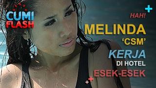 Hah? Melinda 'cinta Satu Malam' Kerja Di Hotel Esek-esek? Cumiflash 10 Februari 2017