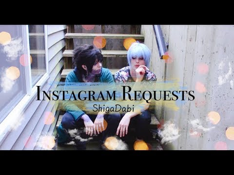 ShigaDabi} Instagram Requests ft  Crusty Villains - YouTube