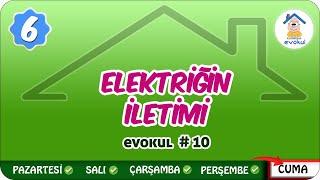 Elektriğin İletimi | 6. Sınıf #uzaktanegitim #evokul Kampı