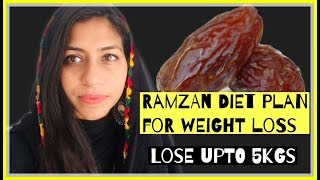 Ramzan diet plan for weight loss 2019 | Indian meal plan For Ramadan | Azra Khan Fitness