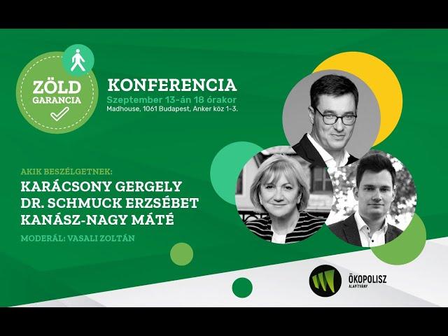 Zöld Garancia konferencia Karácsony Gergellyel és az LMP társelnökeivel | Jövő TV