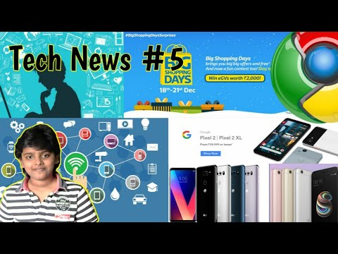 Tech News #5 | Internet Users Count, Flipkart Offers, Xiaomi Redmi 5A, Amazon Prime Videos, Etc.....