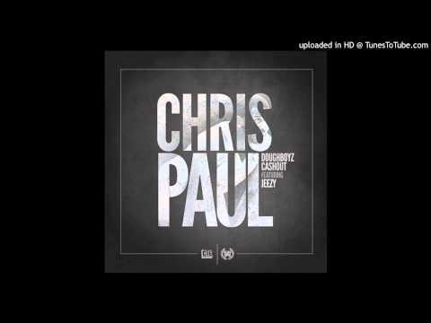 Doughboyz Cashout - Chris Paul Feat. Young Jeezy (Free Mp3 Download)