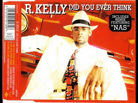 R. Kelly - Did You Ever Think (Remix) (feat. Nas) (Produced by Trackmasters)