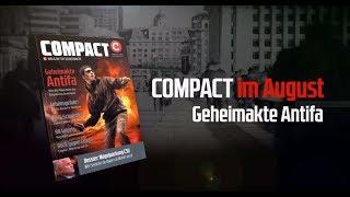 Geheimakte Antifa: Diskussion zu COMPACT 8/2017