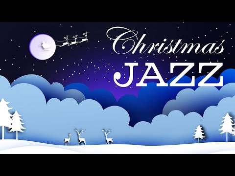 Slow Christmas JAZZ - Snow Magical JAZZ Playlist: Holiday Instrumental Music