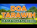 doa tarawih - ramadhan 2020 | doa kamilin