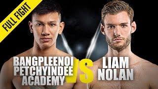 Bangpleenoi vs. Liam Nolan | ONE Full Fight | August 2019