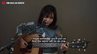 Imagine John Lennon [ lirik ] Tami Aulia Cover