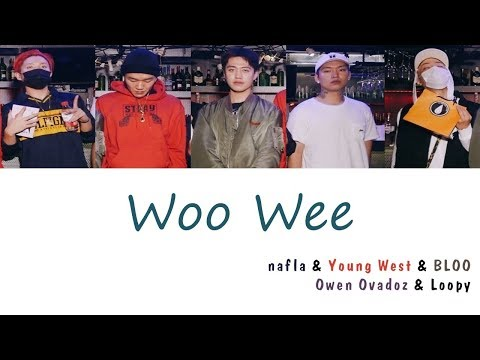 MKIT RAIN - 우위 (Woo Wee) (Feat. Nafla, Young West, BLOO, Owen Ovadoz, Loopy) (가사) [Han|Rom|Eng]