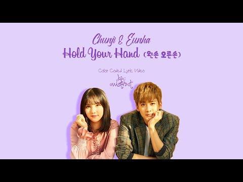 Chunji & Eunha - Hold Your Hand (왼손 오른손) (Color-Coded-Lyrics(Han/Rom/Eng))