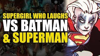 Supergirl Who Laughs vs Batman & Superman | Comics Explained