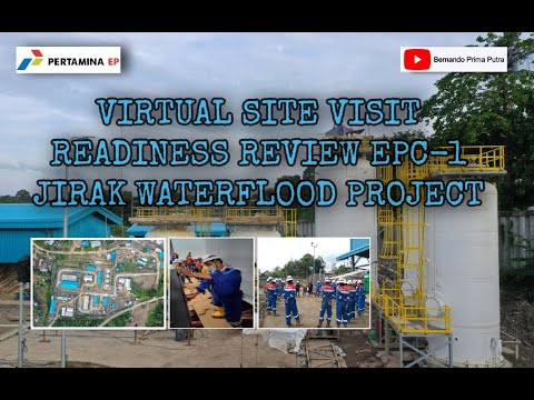 VIRTUAL SITE VISIT READINESS REVIEW EPC 1 JIRAK WATERFLOOD PROJECT