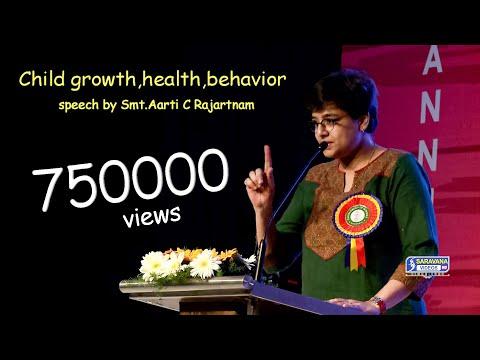 Child growth, health, behavior - Speech by Smt.Aarti C Rajaratnam