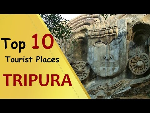 """TRIPURA"" Top 10 Tourist Places 