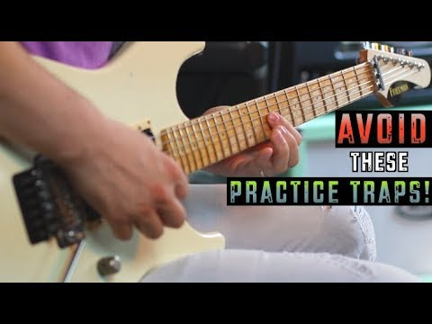 Avoid These Huge Practice Traps!