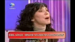 Video Sibel Gökçe: Ibrahim Tatlıses Bana Tecavüz Etti !!! download MP3, 3GP, MP4, WEBM, AVI, FLV Maret 2018