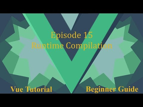 Vue Beginner Guide Ep.15 - Runtime Compilation thumbnail
