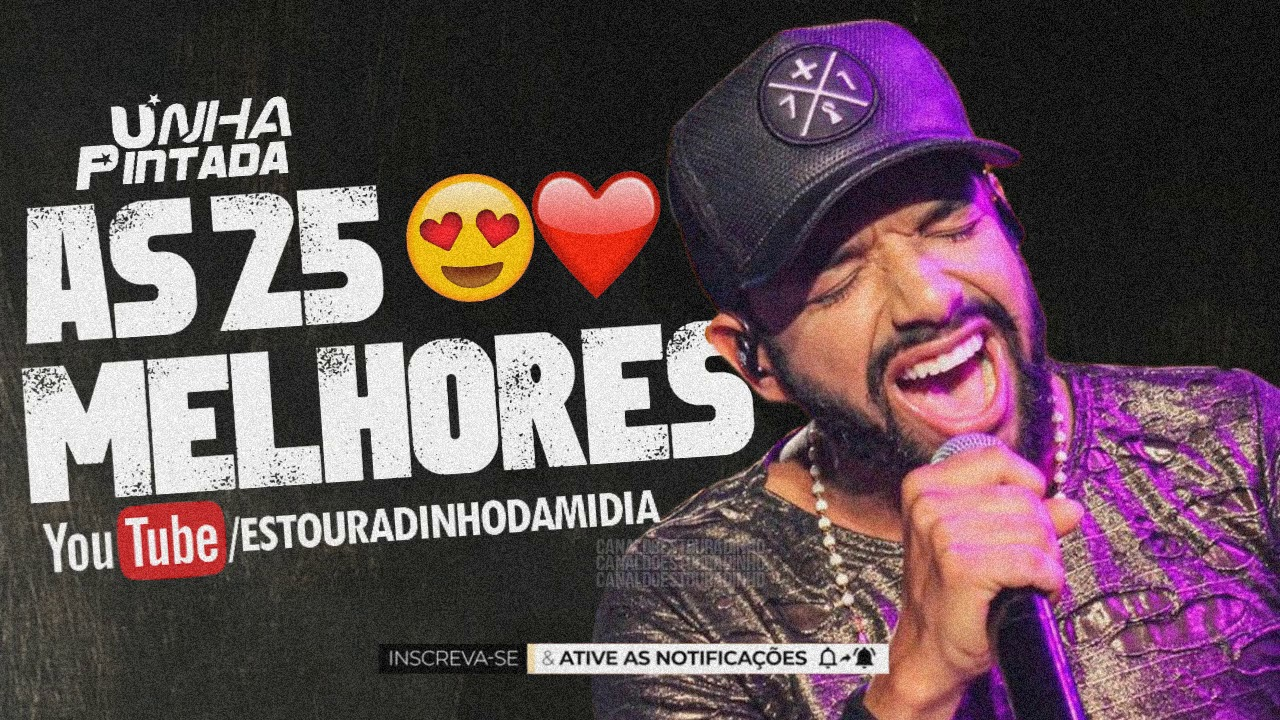 Download UNHA PINTADA - AS 25 MELHORES #OGOSTOSINHO