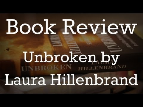 Book Review - Unbroken by Laura Hillenbrand