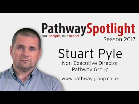 Stuart Pyle on Pathway SpotLight: Our People Our Brand.