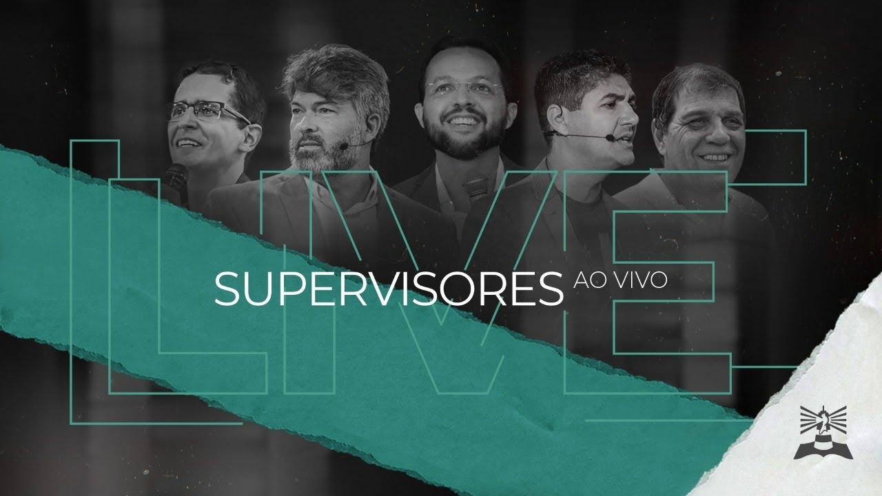 LIVE Verbo da Vida com Supervisores
