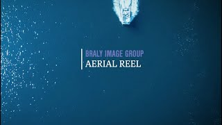 Aerial Reel | Braly Image Group