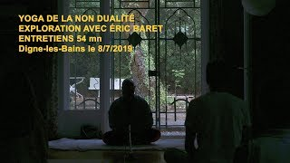 8 juillet 2019  Éric Baret  Entretiens 54 mn