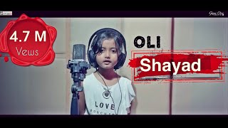 Shayad | Cover by Oli | Love Aaj Kal | Arijit Singh New Song | Love Song 2020