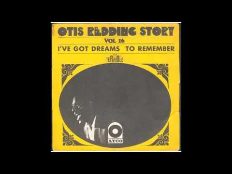 Otis Redding - I've Got Dreams To Remember