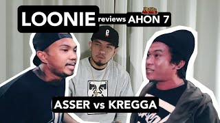 LOONIE | BREAK IT DOWN: Rap Battle Review E158 | AHON 7: ASSER vs KREGGA