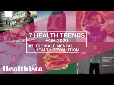 The Male Mental Health Revolution | 7 Hottest Health Trends Tor 2020