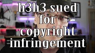 Copyright: h3h3 sued by Matt Hoss for Infringement #WTFU thumbnail