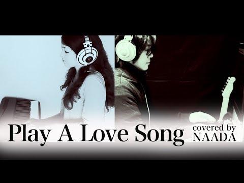 【フル/演奏】Play A Love Song 宇多田ヒカル サントリー 南アルプススパークリング CM曲 カバー/NAADA