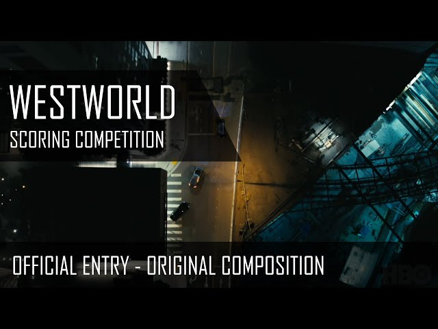 Westworld Scoring Competition entry | Romain Pennes #westworldscoringcompetition2020