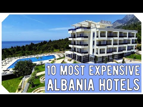 TOP 10 Most Expensive Albania Hotels