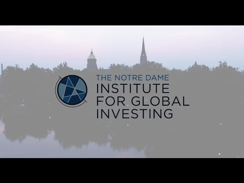Notre Dame Institute for Global Investing