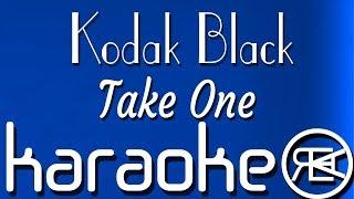 Kodak Black - Take One | Karaoke Lyrics Instrumental